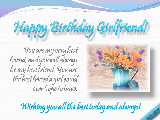 A birthday ecard for your girlfriend your best friend See all my – 123greetings Birthday Cards for Friends