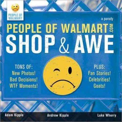 People of Walmart: Shop & Awe