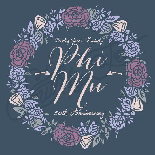 Phi Mu   50Th Anniversary Shirt Ideas   Floral Wreath Shirt Design