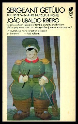 Sergeant Getulio by Joao Ubaldo Ribeiro,http://www.amazon.com/dp/0380670828/ref=cm_sw_r_pi_dp_hRP3sb098NY2VZ1G:
