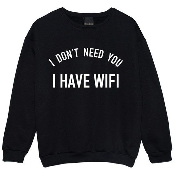 I Have Wifi Sweater Jumper Womens Ladies Funny Fun Tumblr Hipster Swag... (£15) ❤ liked on Polyvore featuring tops, hoodies, sweatshirts, sweaters, shirts, sweatshirt, black, women's clothing, gothic tops and grunge tops