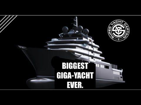 2019 The Biggest Luxury Super Mega Giga Yacht Ever Captain S