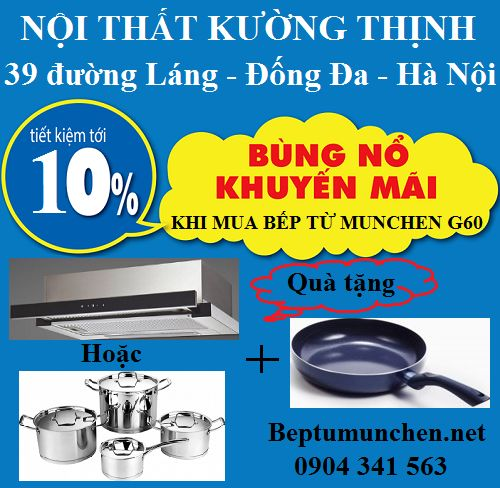 Bếp từ Munchen G60 khuyến mại khủng trong tháng 10