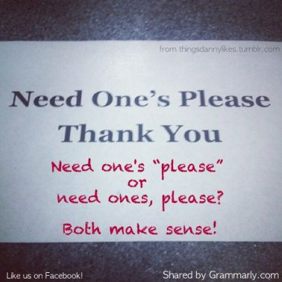 An apostrophe can make a big difference!  What do you think?