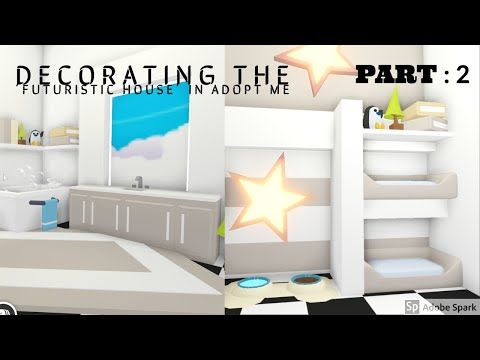 Decorating The Futuristic House Roblox Adopt Me Part 2 Youtube Futuristic Home Cute Room Ideas My Home Design