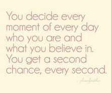 Second chance every second!: Inspirational Quote, Favorite Quote, Life Quote, Too Late, Second Chances, So True, Quotes Sayings
