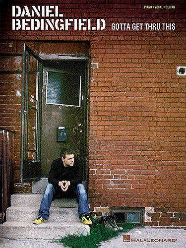 Daniel Bedingfield: Gotta Get Thru This for Piano, Vocal & Guitar. £14.95