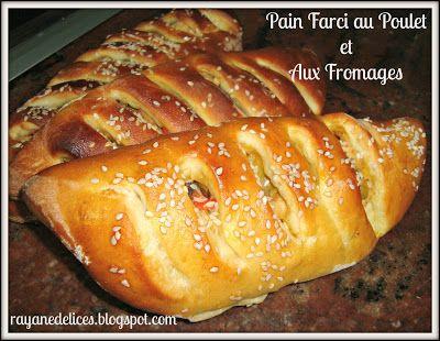 RAYAN DELICES: Pain Farci au Poulet et Aux Fromages