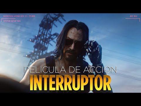 Peliculas De Accion 2019 Interruptor Peliculas Completas En Espanol Castellano Youtube En 2020 Peliculas De Accion Películas Completas Peliculas Cine