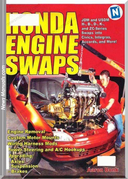 Honda Engine Swaps Aaron Bonk Engine Swap Honda Engineering