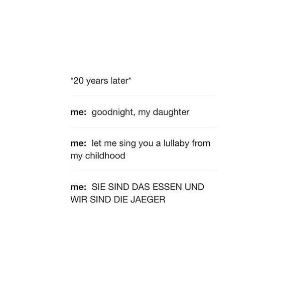 Attack on titan - Tumblr posts  humor - hilarious - anime - otaku - lullaby - daughter - song