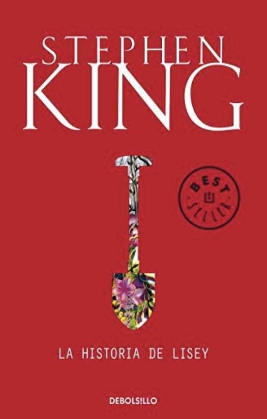 Descargar La Historia De Lisey De Stephen King Pdf Epub Libros De Stephen King Stephen King Libros
