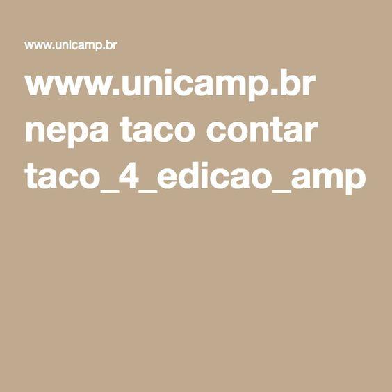 www.unicamp.br nepa taco contar taco_4_edicao_ampliada_e_revisada.pdf?arquivo=taco_4_versao_ampliada_e_revisada.pdf