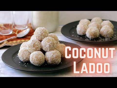 My Favorite Coconut Ladoo Recipe With Condensed Milk Aka Indian Coconut Balls You Ll Need Only In 2020 Coconut Ladoo Recipe Festive Desserts Condensed Milk Recipes
