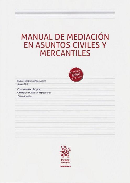 Manual De Mediación En Asuntos Civiles Y Mercantíles Tirant Lo Blanch 2020 En 2021 Derecho Mercantil Lectura Mercantil