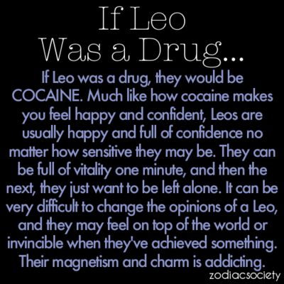 If Leo Was a Drug…