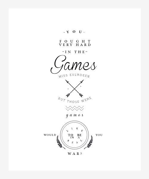 Hunger Game Quotes Magnificent Hunger Games Quote  Catching Fire  President Snow  Katniss