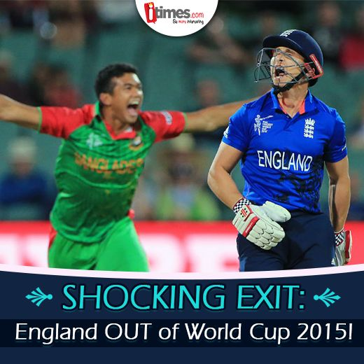 ‪#‎WorldCup2015‬ update of the Day:  ‪#‎ENGvBAN‬: England crashes out of World cup 2015 as Bangladesh won by 15 runs to reach the quarter-finals. For updates on World Cup -