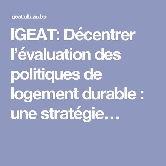 IGEAT: Décentrer l'évaluation des politiques de logement durable : une stratégie…