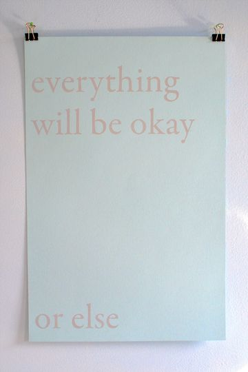 everything will be okay... or else