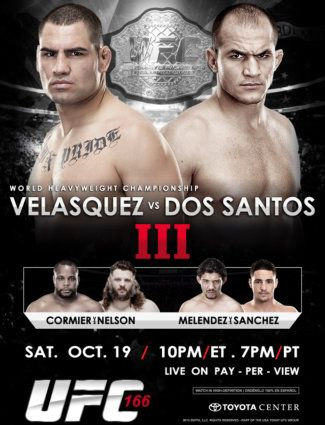 UFC Saturday October 19th Velasquez vs Dos Santos 8:00 PM 3.00 Cover Call for Reservations Today 254-953-7412