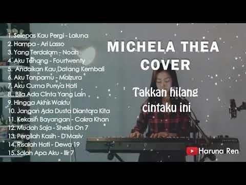 Michela Thea Full Album Terbaru 2019 Cocok Didengarin Saat Kerja Dan Santai Youtube Music Songs Songs Album