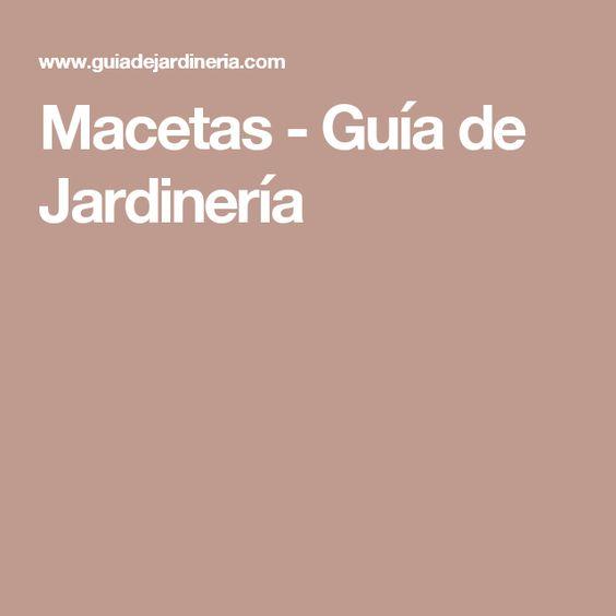 Macetas - Guía de Jardinería