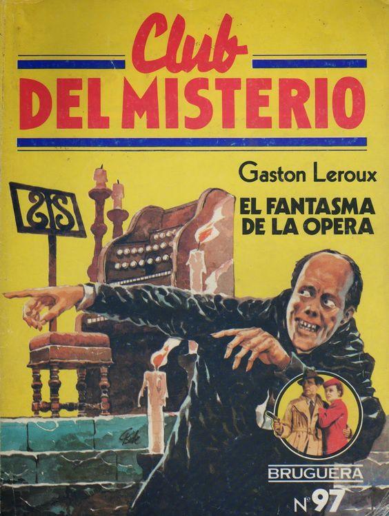097 - El fantasma de la ópera - Gaston Leroux