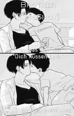 "#wattpad #fan-fiction ""Eren? Was tust du da?"" ""Dich küssen Levi.""  [Ereri bzw. Riren] *Shipping aus dem Anime Shingeki no Kyojin (Attack on Titan) Updates: 1mal am Tag (täglich)"