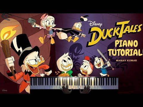 Theme Song Ducktales Disney Xd Piano Tutorial Lesson By Manav Kumar Youtube Piano Tutorial Disney Xd Theme Song