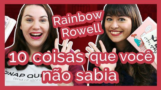 10 Coisas que você não sabia sobre: Rainbow Rowell {com Thereza Reads} |...
