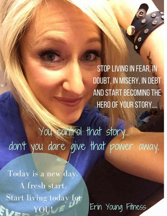 Tough Love Monday- who needs it?   Stop living in fear, in doubt, in misery, in debt and start becoming the HERO of YOUR story.   You control that story...don't you dare give that power away.   Today is a new day. A fresh start. Start living today for YOU!