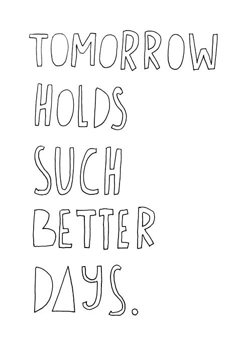 better days | ahead: Lyrics Quotes, Inspiration Notebook, Quotes Tattoos, Blink182 Ava, Band Obsession, Music Bands, Adam S Song, Relatable Quotes, Perfect Quotes