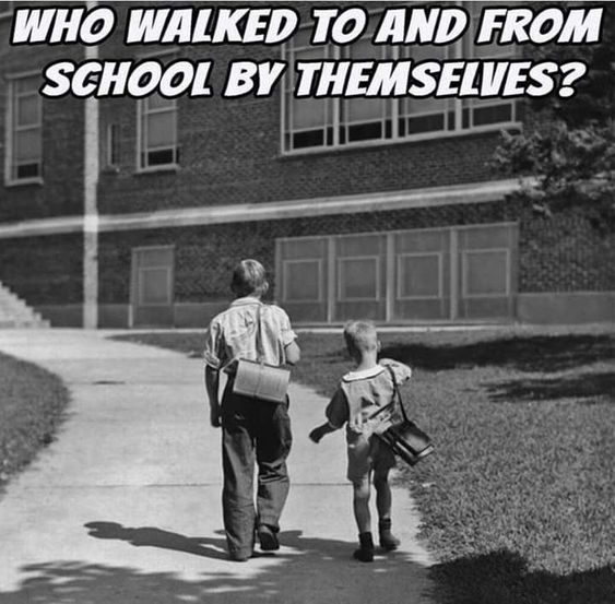 I di d we only had one car so we walk in the winter too Do I Sound old Most moms were home