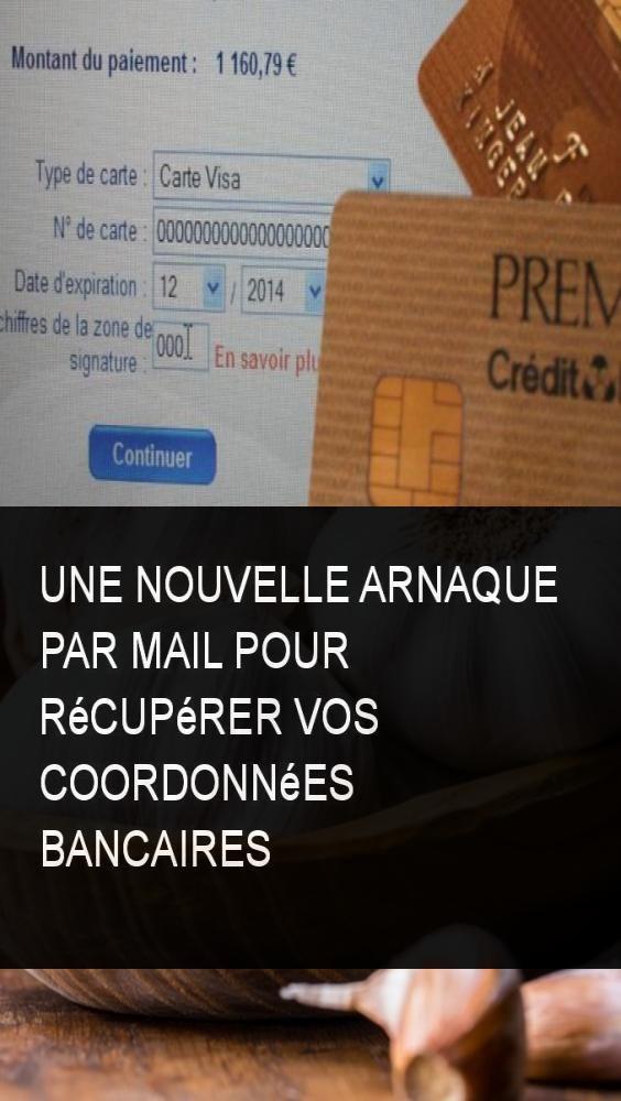 Une Nouvelle Arnaque Par Mail Pour Recuperer Vos Coordonnees