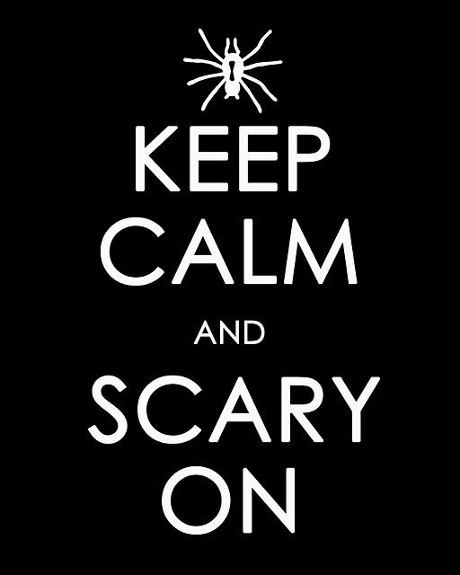 Free Printable Sign: Scary Spiders, Halloween Printable Signs, Printable Keep Calm, Printable Spiders, Happy Halloween Sign, Spider Printable, Keepcalm, Halloween Printables Spider, Free Printable