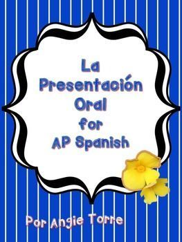 """Presentación Oral / Oral Presentation for AP Spanish PowerPoint and Printables"" by Angie Torre  This 28-slide ""Presentación Oral / Oral Presentation for AP Spanish PowerPoint"" includes the following:  ~Instructions on how to do a cultural oral presentation for AP Spanish  ~Required elements of an oral presentation  ~A sample cultural question taken from Triángulo Aprobado  ~Two sample graphic organizers for the ""presentación oral""  ~Instructions on how to write the ""oración de tesis"" and..."