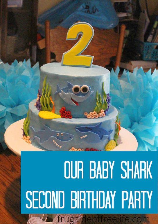 A Peek Into Our Baby Shark Themed Second Birthday Party Shark