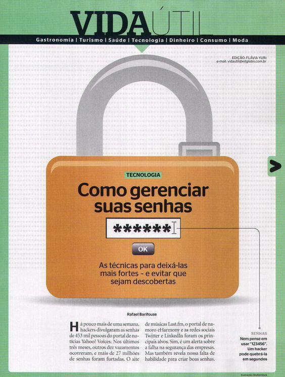 Título: Como gerenciar suas senhas  Veículo: Época  Data: 23- julho-2012  Cliente: Certising