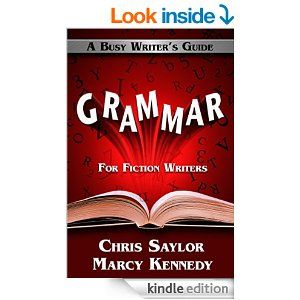 Grammar for Fiction Writers (Busy Writer's Guides Book 5) - Kindle edition by Marcy Kennedy, Chris Saylor. Reference Kindle eBooks @ Amazon.com.