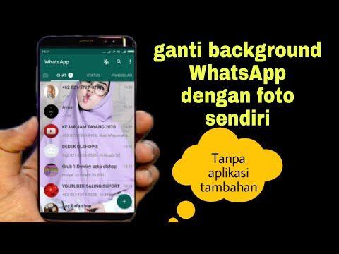 Cara Mengubah Tema Whatsapp Dengan Background Foto Sesuai Keinginan Kalian