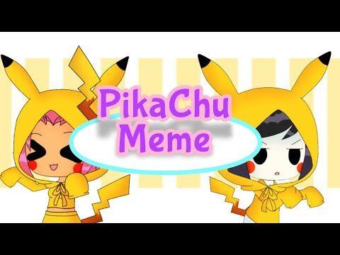 Pikachu Meme Gacha Life Tt Ttg Bbrae Robstar Lazy Youtube Pikachu Memes Bbrae