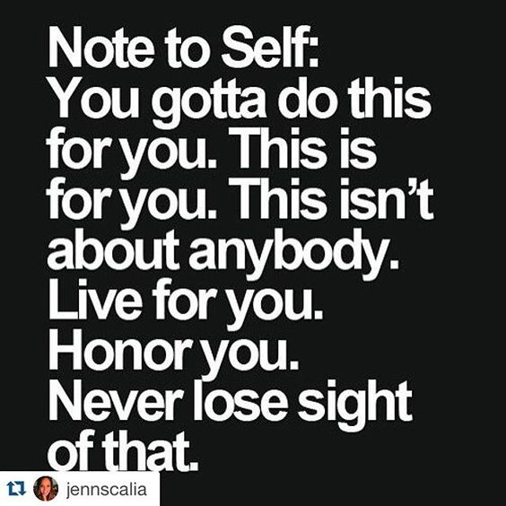 Note to self! #yougotthis ! #share #FOLLOW @repostapp #Repost Repost @jennscalia with @repostapp. ・・・