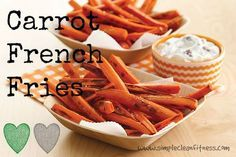 Carrot French Fries - 21 Day Fix Recipes - Clean Eating Recipes Healthy Recipes - Side Dishes - Snacks - Lunch  weight loss - 21 Day Fix Meals - www.simplecleanfitness.com