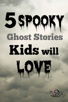 spooky ghost stories for kids