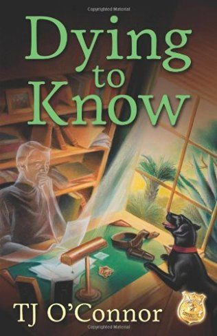 Dying to Know (2014) (The first book in the Gumshoe Ghost Mystery series) A novel by Tj O'Connor
