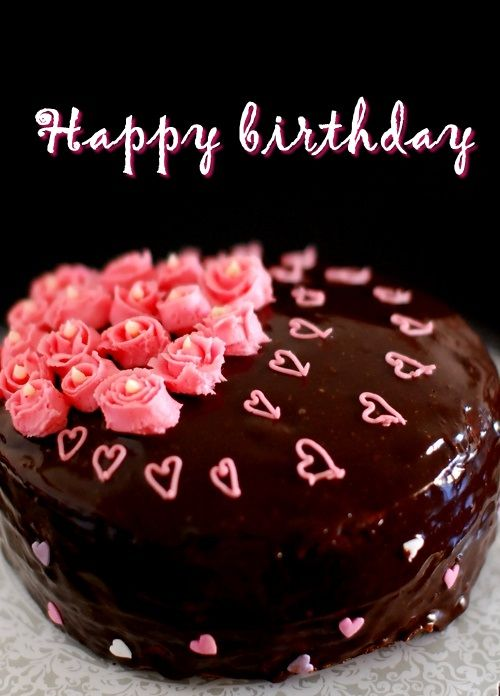 Photos Of Birthday Cake And Wishes : CHOCOLATE Birthday cake! Wish you a HAPPY BIRTHDAY ...