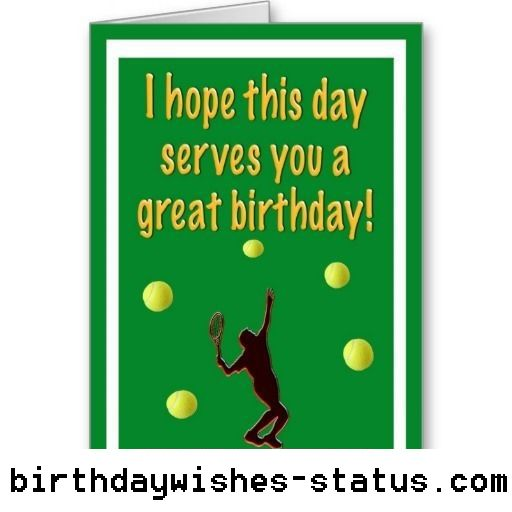 Birthday Wishes For Tennis Player Birthday Wishes Status Birthday Wishes Birthday