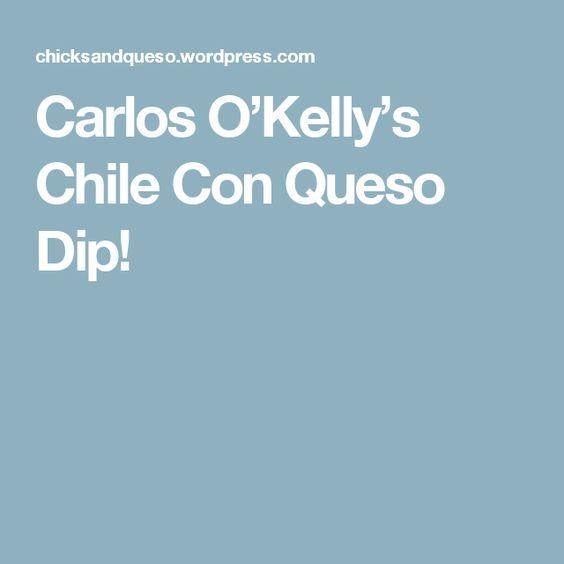 Carlos O'Kelly's Chile Con Queso Dip!