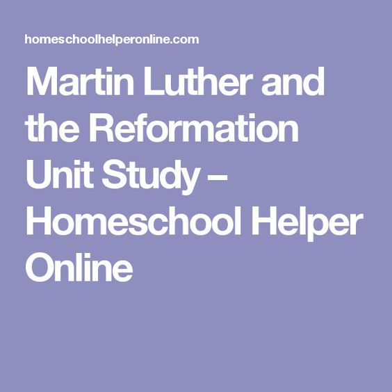 Pinterest     The world     s catalog of ideas Pinterest     The world s catalog of ideas Martin Luther and the Reformation Unit Study     Homeschool Helper Online